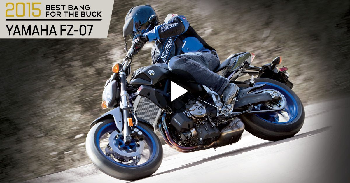 """2015 """"Best Bang for the Buck"""" MOTY Winner: Yamaha FZ-07   2015 Motorcycle of the Year Awards"""
